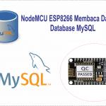 ESP8266 Nodemcu Membaca Data dari Database MySQL