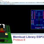 Membuat Library PCB ESP32-CAM Proteus 8
