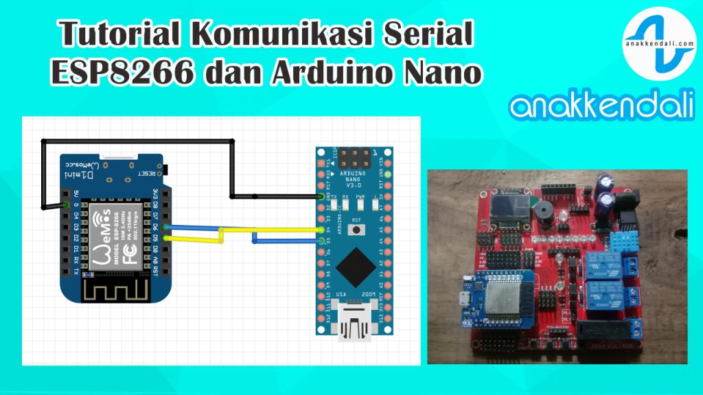Tutorial Komunikasi Serial esp8266 dan Arduino
