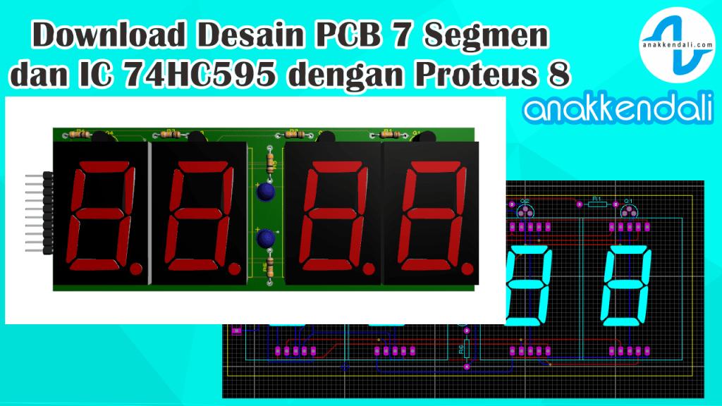 Download Desain PCB Seven Segment 1.2 inch Proteus 8