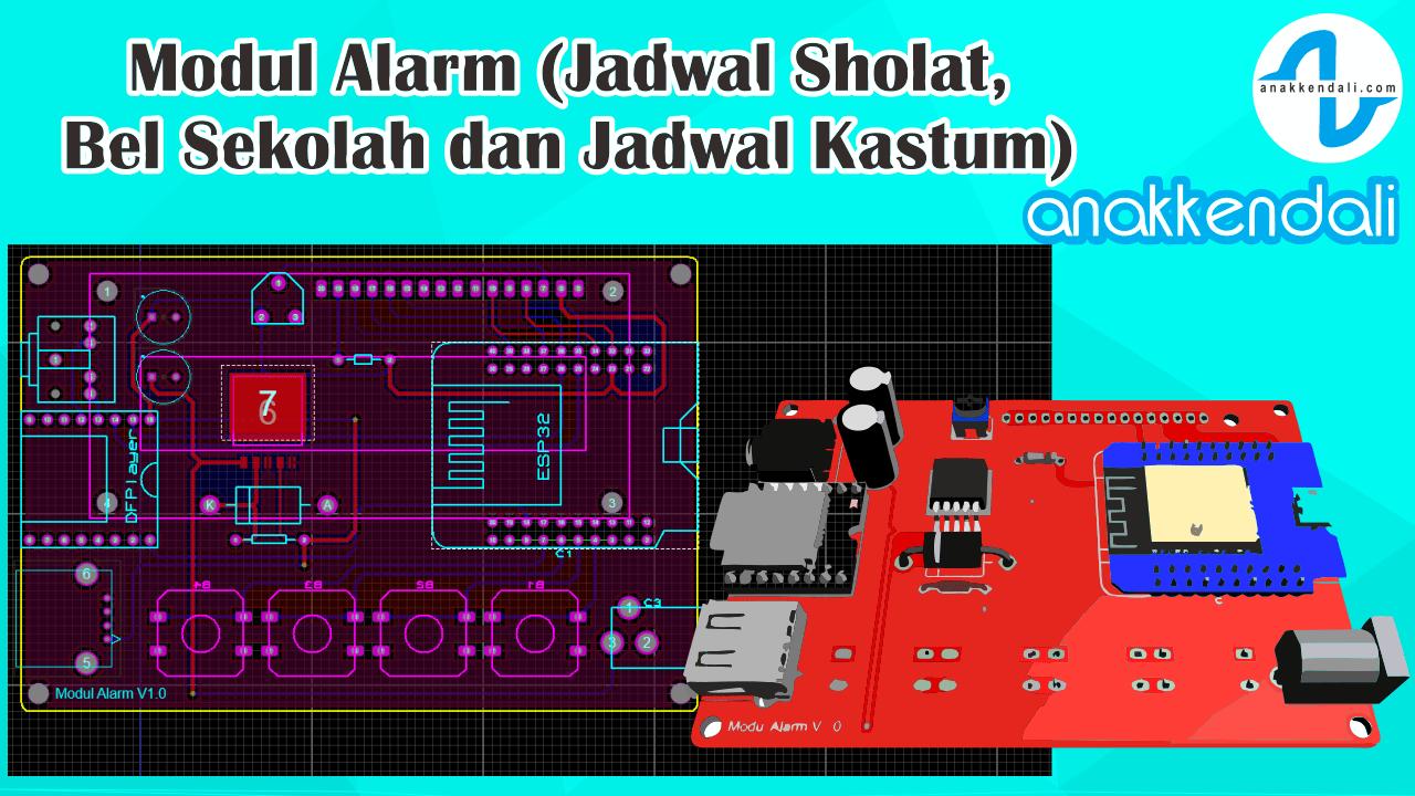 Desain PCB Modul Alarm mp3 ESP32 (Jadwal Sholat, Bel Sekolah)