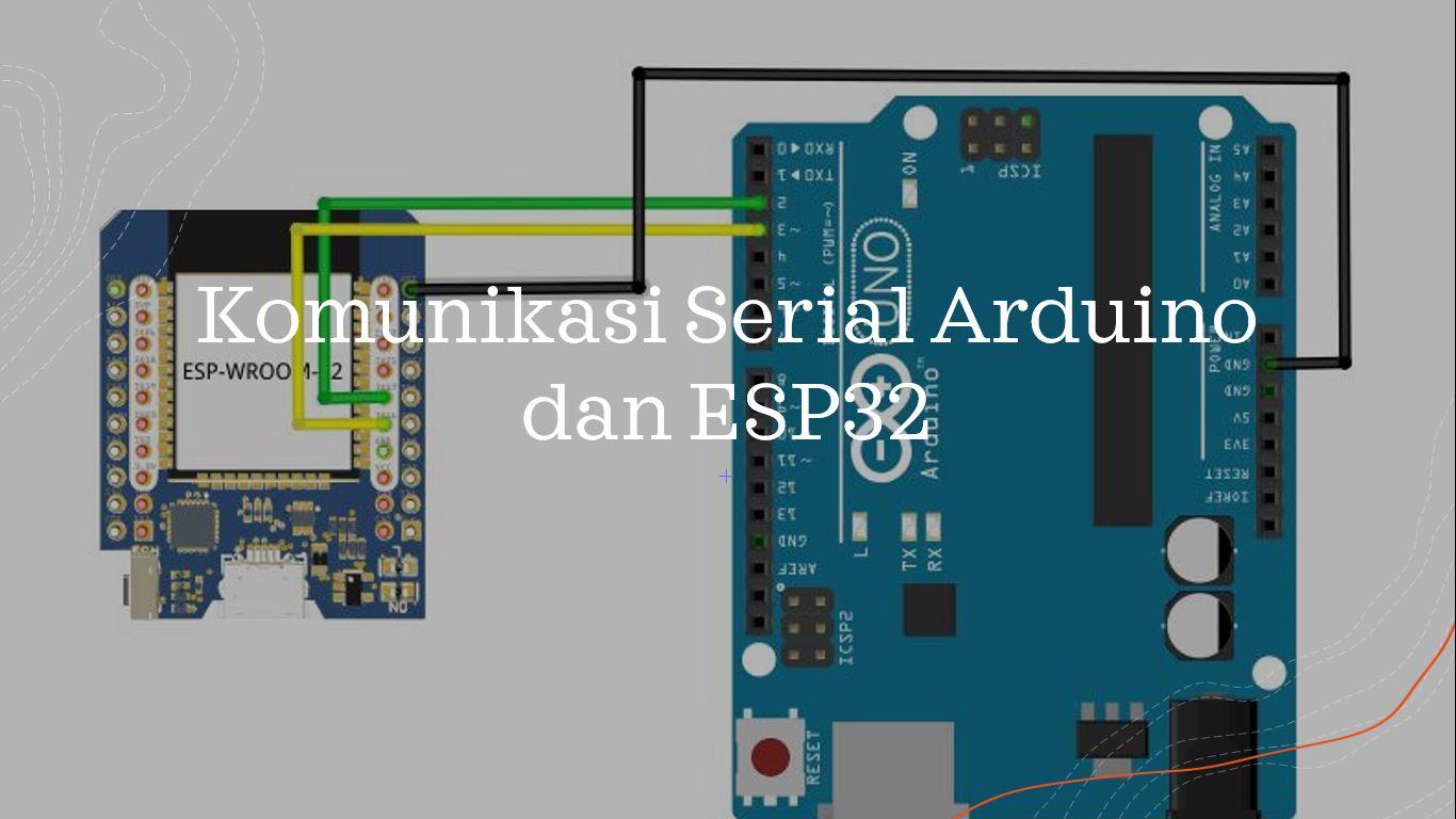 Arduino Serial ESP32