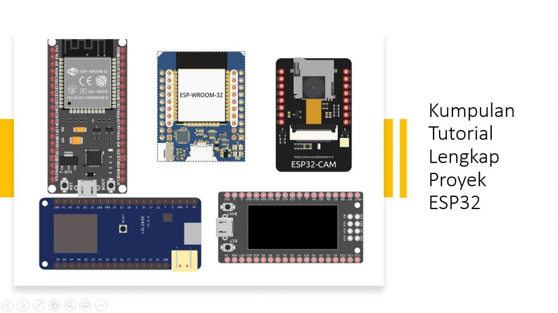 100+ Proyek ESP32, Tutorial Lengkap ESP32 Dengan Arduino IDE
