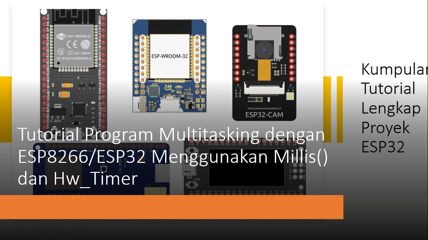 ESP8266 Interrupt Timer Multitasking ESP32 Millis dan Hw_timer