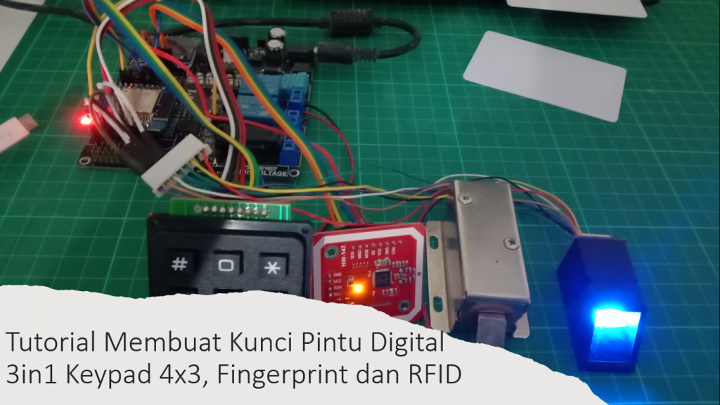 Tutorial ESP32 Kunci Pintu 3in1 Fingerprint Keypad 4x3 dan RFID PN532