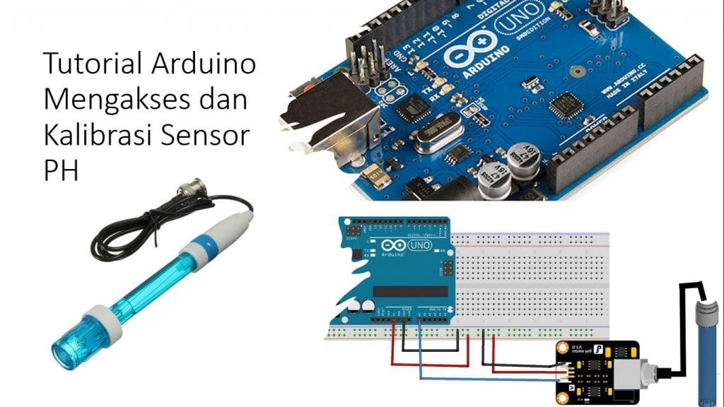 Tutorial Arduino Mengakses Sensor pH dan Kalibrasinya