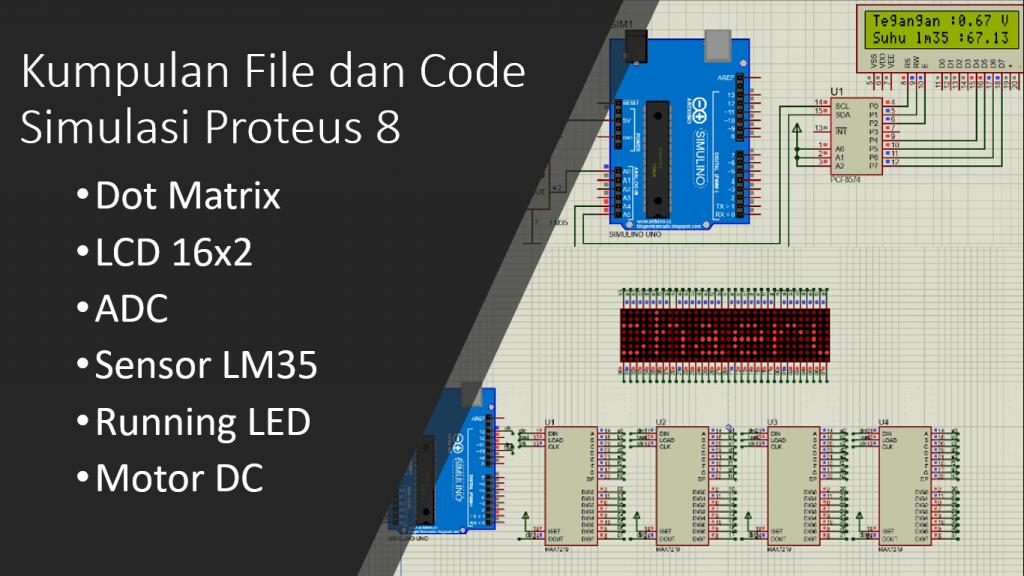 Simulasi Arduino dengan Proteus 8 kode dan file