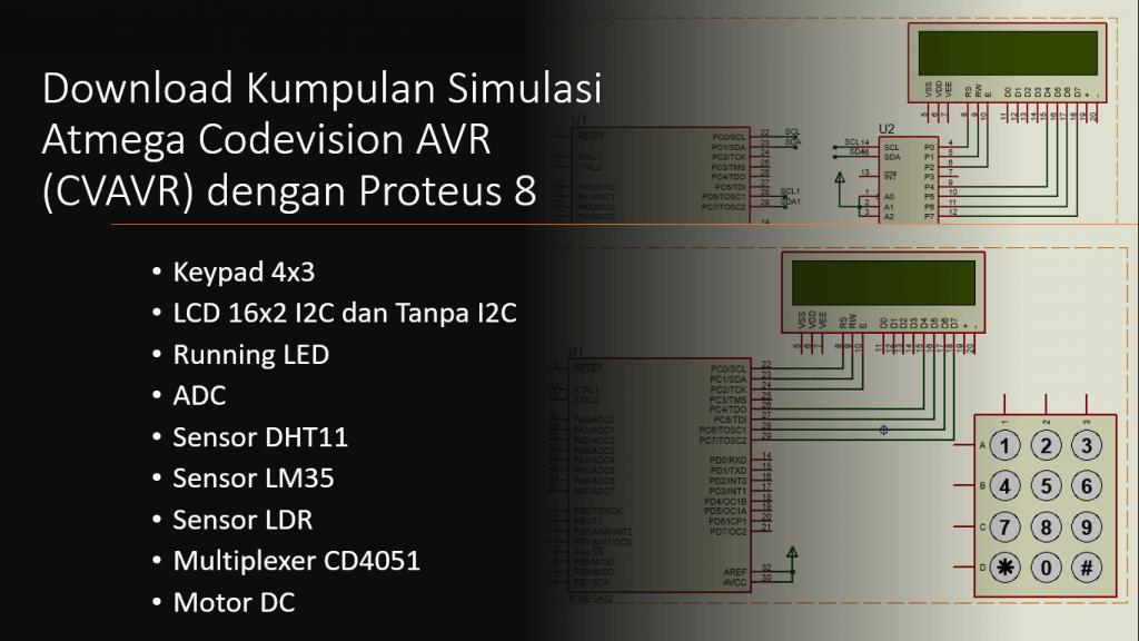 Tutorial CVAVR Atmega16/Atmega32 Kumpulan Simulasi Proteus 8