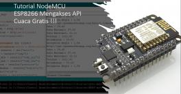 Tutorial-NodeMCU-Mengakses-API-Cuaca-atau-Weather